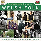 Ultimate Guide To Welsh Folk (Compiled By Cerys Matthews)