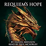 Requiem's Hope: Dawn of Dragons, Book 2 | Daniel Arenson