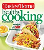 Taste of Home Healthy Cooking Cookbook: eat right with 501 family-favorite dishes!