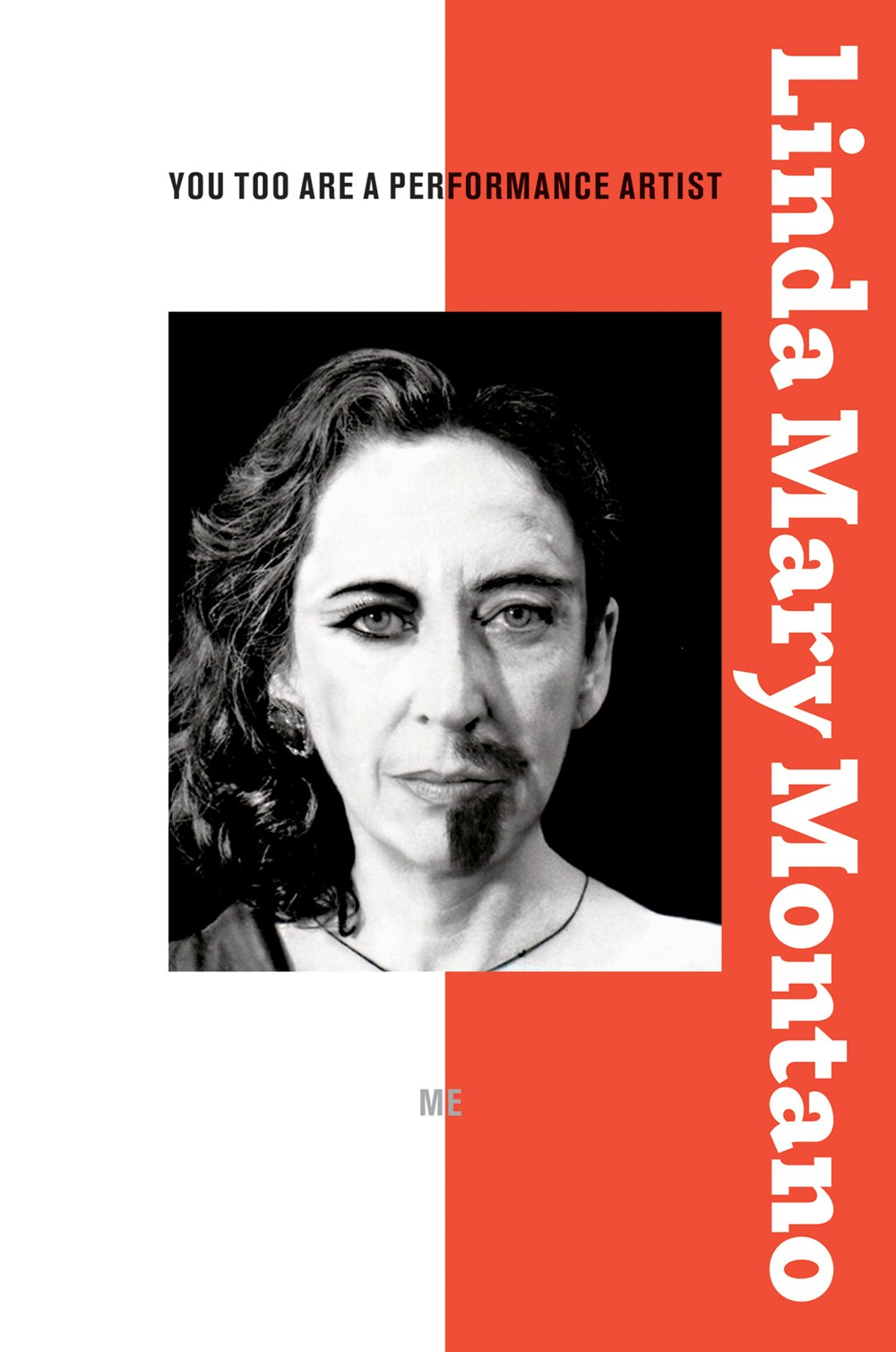 Linda Mary Montano: You Too Are a Performance Artist: Art in Everyday Life pdf epub