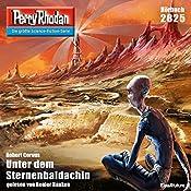 Unter dem Sternenbaldachin (Perry Rhodan 2825) | Robert Corvus
