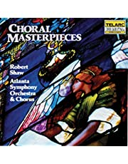 Beethoven/Mozart/Bach/Berlioz/Mendelssohn/Handel: Choral Masterpieces