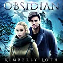 Obsidian: Dragon Kings, Book 1 Audiobook by Kimberly Loth Narrated by Hollie Jackson