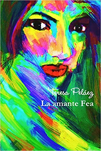buy la amante fea book online at low prices in india la amante fea reviews ratings amazon in amazon in