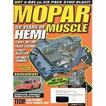 Mopar Muscle August 2001 Magazine 50 YEARS OF HEMI: EARLY HISTORY, RACE LEGENDS, STREET BLASTERS, ULTIMATE COMBOS Exclusive! Dream Drive! Original NASCAR Daytona