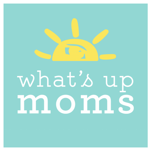 What's Up Moms -