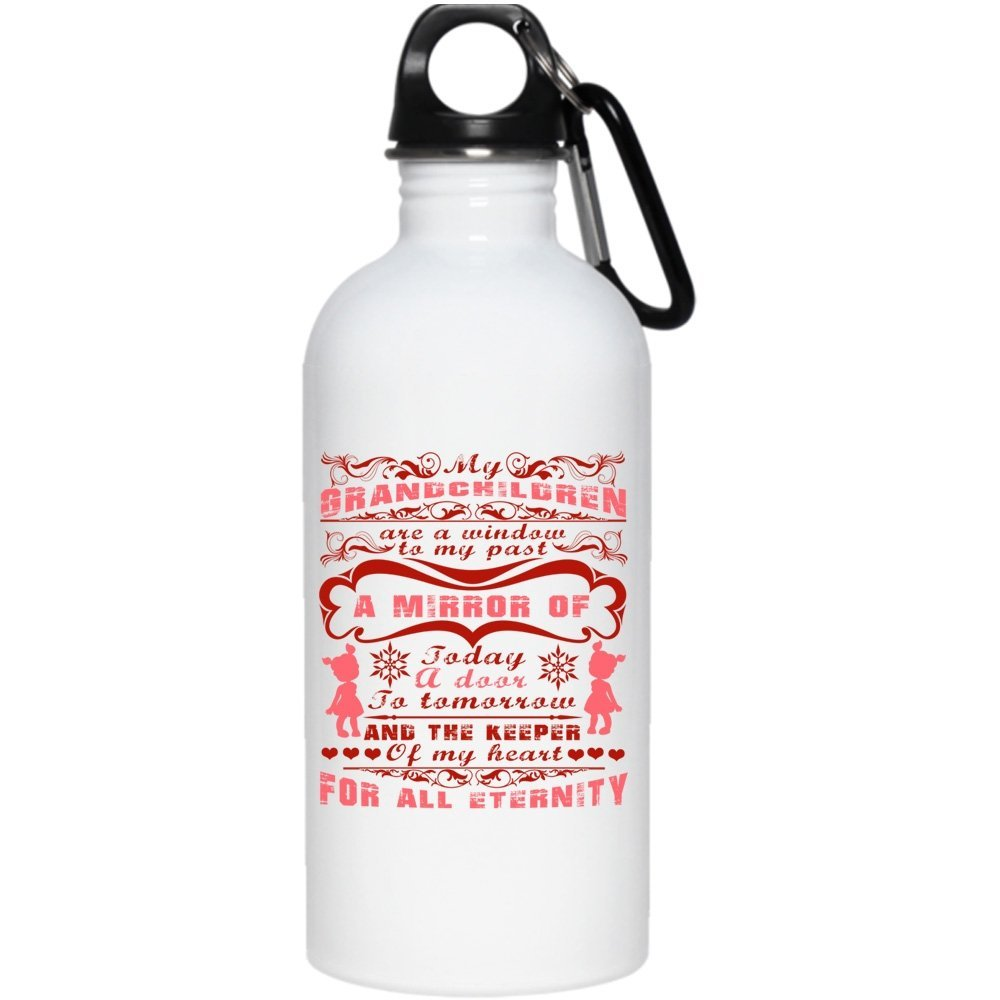 My Grandchildren Are A Window To My Past 20 oz Stainless Steel Bottle,The Keeper Of My Heart For All Eternity Outdoor Sports Water Bottle (Stainless Steel Water Bottle - White) by Tiger-Key (Image #1)