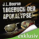 Tagebuch der Apokalypse 1 Audiobook by J. L. Bourne Narrated by David Nathan