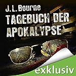 Tagebuch der Apokalypse 1 | J. L. Bourne