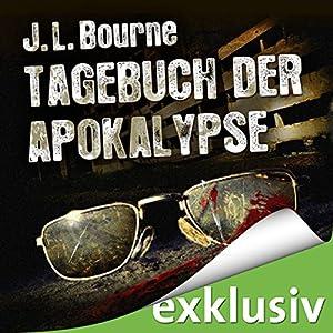 Tagebuch der Apokalypse 1 Hörbuch