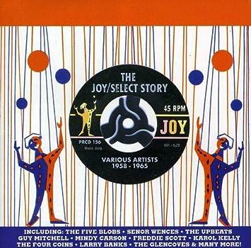 Joy/Select Story, The: 1958 - 1965
