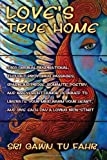 Love's True Home, Gawn Tu Fahr, 1453546022