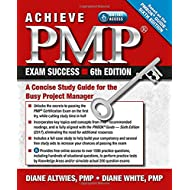 Achieve PMP Exam Success, 6th Edition: A Concise Study Guide for the Busy Project Manager