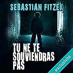 Tu ne te souviendras pas | Sebastian Fitzek