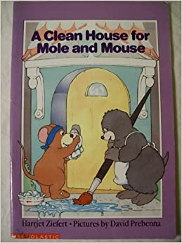 A Clean House for Mole and Mouse (Hello Reading): Harriet