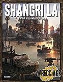 Shangri LA: A Wreck Age campaign setting