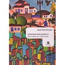 Literatura Brasileira das Origens aos Nossos Dias - Volume Único