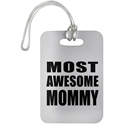 Most Awesome Mommy - Luggage Tag