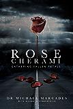 Rose Cherami: Gathering Fallen Petals