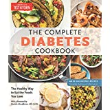 Die Complete Diabetes Cookbook: The Healthy Way to Eat the Foods You Love