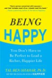 Being Happy: You Don't Have to Be Perfect to Lead a