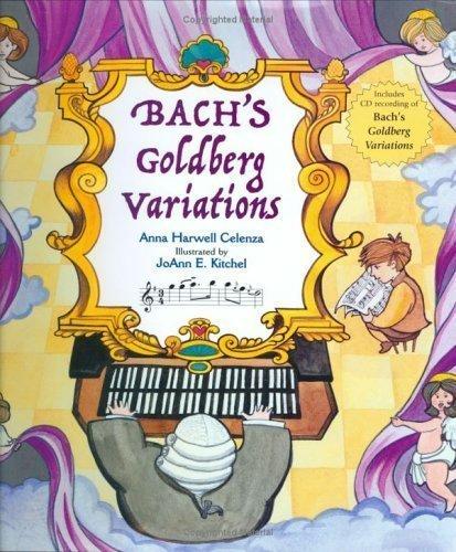 Bach's Goldberg Variations w/CD(Gr.2-4) by Celenza Anna Harwell (Feb 1 2005)