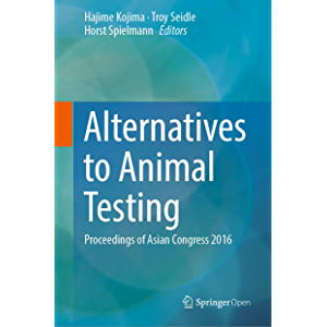 Alternatives to Animal Testing: Proceedings of Asian Congress 2016