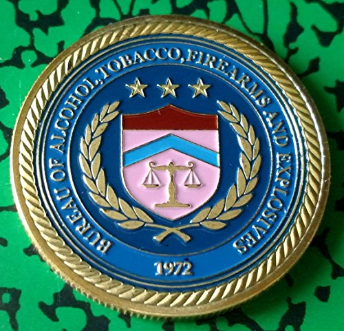 (ATF Bureau of Alcohol Tobacco Firearms and Explosives Colorized Challenge Art Coin )