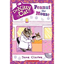 Peanut the Mouse (Dr. KittyCat #8)