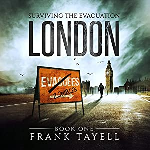 Surviving the Evacuation, Book 1: London Audiobook