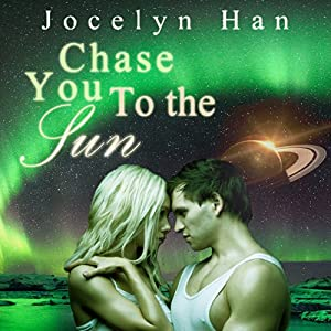 Chase You to the Sun Audiobook