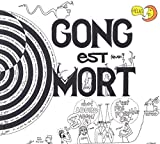 Gong Est Mort Vive Gong by Gong