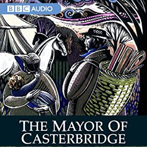 The Mayor of Casterbridge (Dramatised) Performance