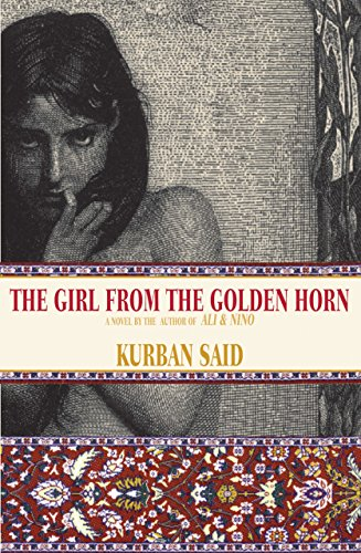 The Girl From the Golden Horn: Translated From the German by Jenia Graman ()
