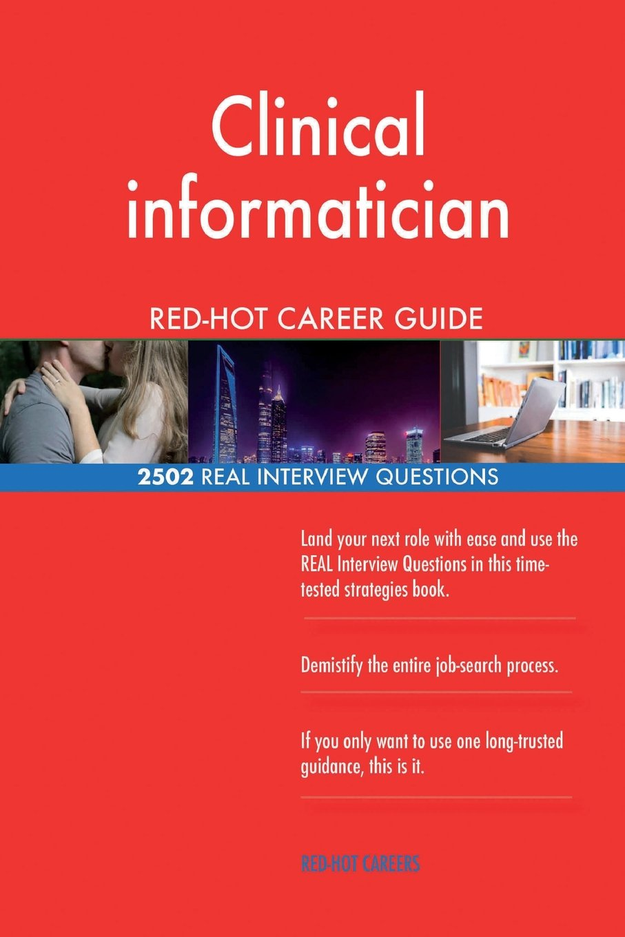 Download Clinical informatician RED-HOT Career Guide; 2502 REAL Interview Questions PDF
