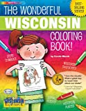 The Wonderful Wisconsin Coloring Book, Carole Marsh, 0793395437
