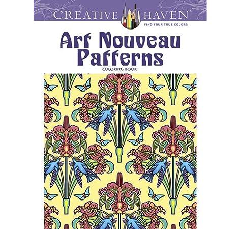 - Art Nouveau Patterns (Creative Haven Coloring Books): Noble, Marty,  Creative Haven: 9780486493114: Amazon.com: Books