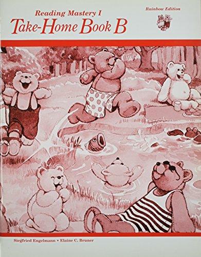 Reading Mastery I: Take Home Book B, Rainbow Edition