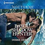 Bayou Shadow Hunter | Debbie Herbert