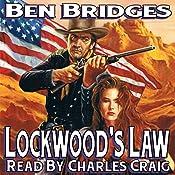 Lockwood's Law: A Sam Lockwood Western, Book 2 | Ben Bridges