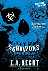 Survivors (Z.A. Recht's Morningstar Strain) by Z.A. Recht (2012-06-19)