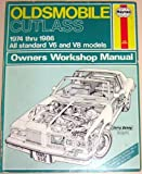Oldsmobile Cutlass V6 and V8 1974-87 Owner's Workshop Manual by Scott Mauck (1988-02-04)