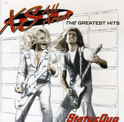 XS All Areas: The Greatest Hits (The Best Of Status Quo)