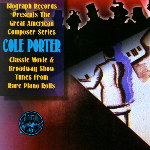 Cole Porter From Rare Piano Rolls