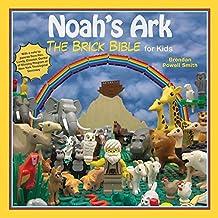 Noah's Ark: The Brick Bible for Kids