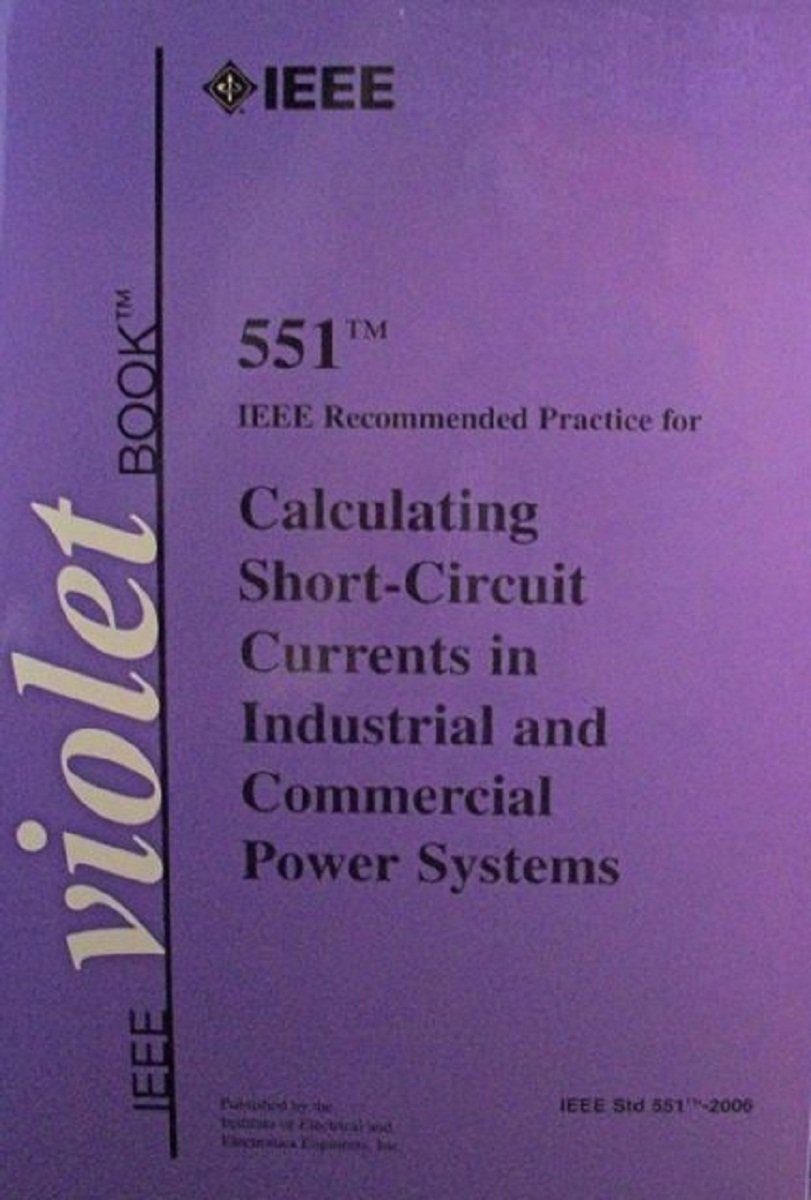 Download IEEE 551-2006: Recommended Practice for Calculating AC Short-Circuit Currents in Industrial and Commercial Power Systems pdf epub