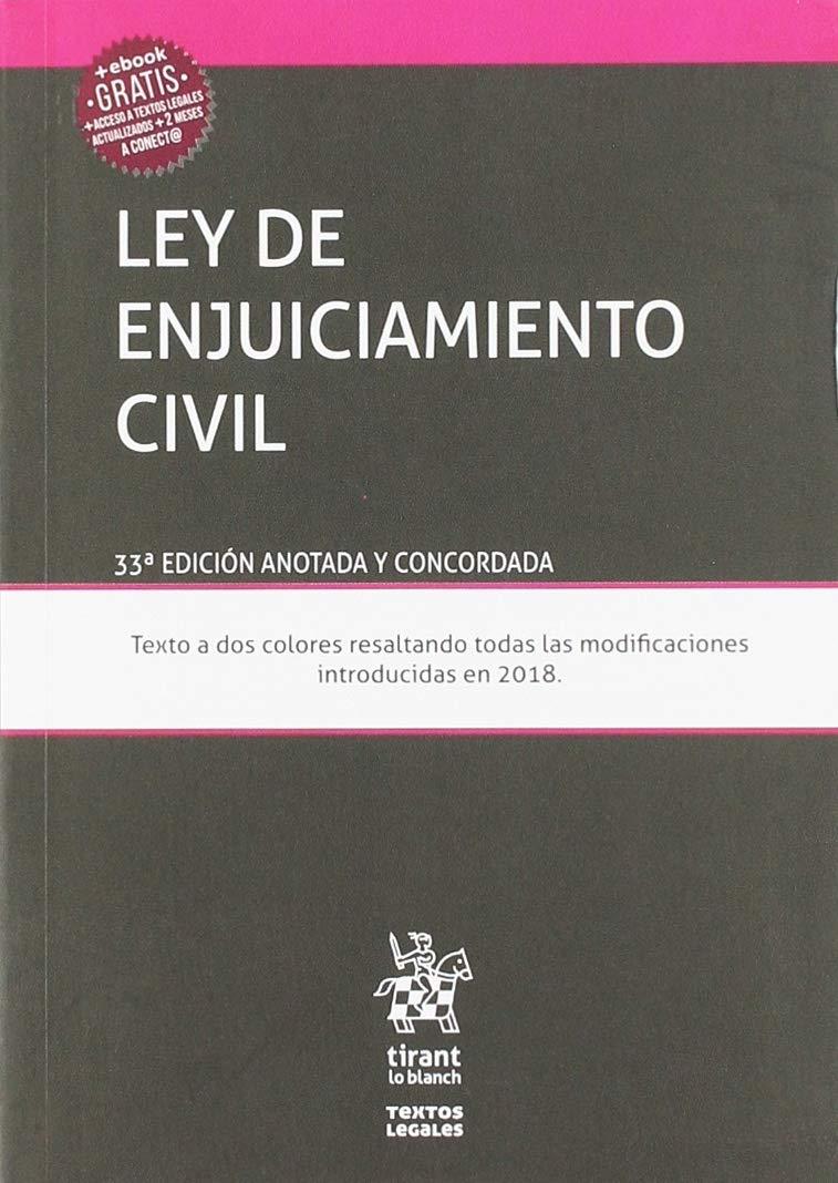 Ley de enjuiciamiento civil 33ª Edición 2019 anotada y concordada (Textos Legales)
