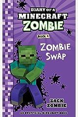 Diary of a Minecraft Zombie Book 4: Zombie Swap Paperback