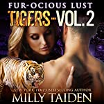 Fur-ocious Lust, Volume Two: Tigers: BBW Paranormal Shape Shifter Romance | Milly Taiden