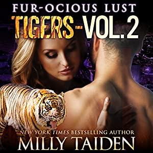Fur-ocious Lust, Volume Two: Tigers Audiobook